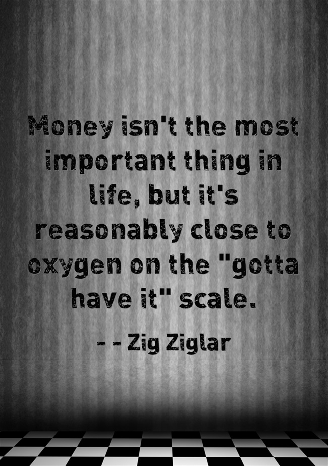 Money-isnt-the-most-zig