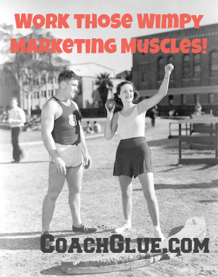 Marketing is a Muscle. Are You Exercising Yours?