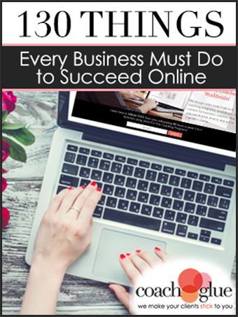 130 Things Every Business Must Do to Succeed Online