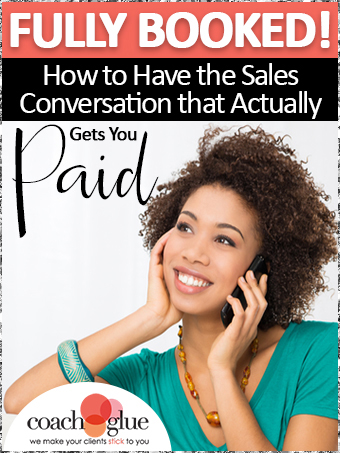 CoachGlueBookCover_fullybookedhowtohavethesalesconversation_340wide