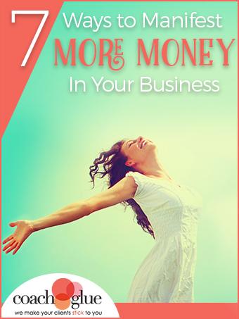 7 Ways to Manifest More Money in Your Business