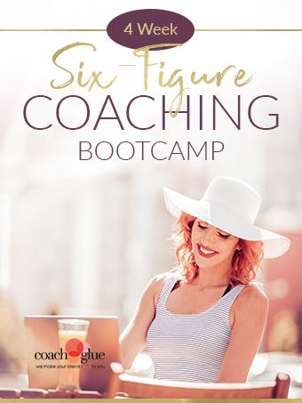 4 Week Six-Figure Coaching Bootcamp