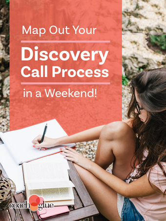 Map Out Your Discovery Call Process in a Weekend!