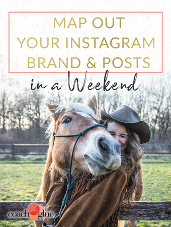 Map Out Your Instagram Brand & Posts in a Weekend!