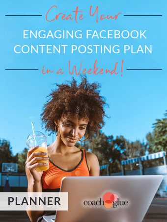 Create Your Engaging Facebook Content Posting Plan in a Weekend!
